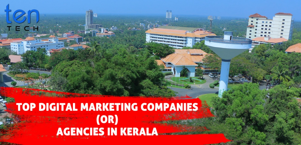 List of top digital marketing companies (or) agencies in Kerala - TenTech Media
